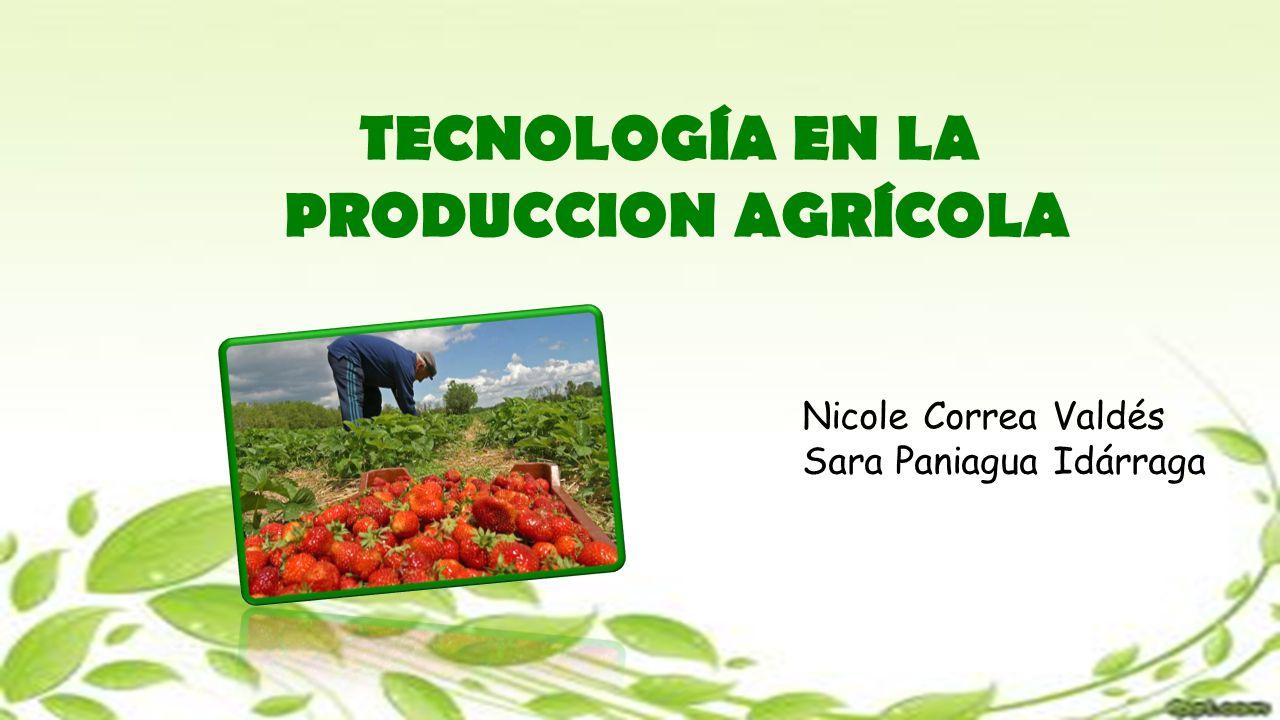 TECNOLOGÍA EN LA PRODUCCION AGRÍCOLA
