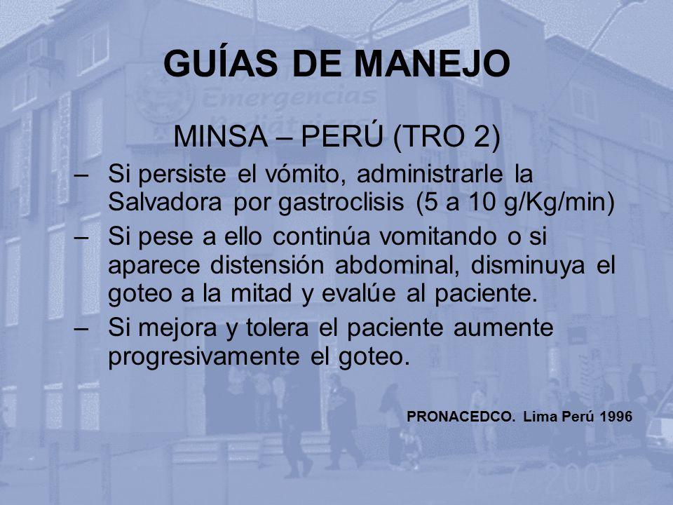 GUÍAS DE MANEJO MINSA – PERÚ (TRO 2)