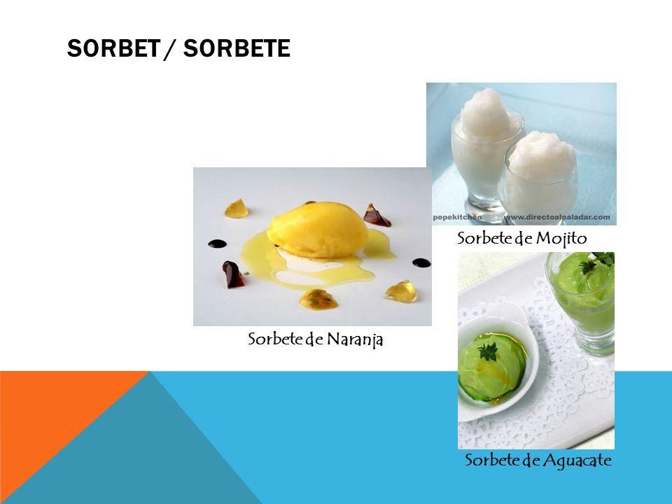 Sorbet / Sorbete Sorbete de Mojito Sorbete de Naranja