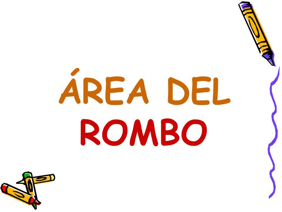 ÁREA DEL ROMBO