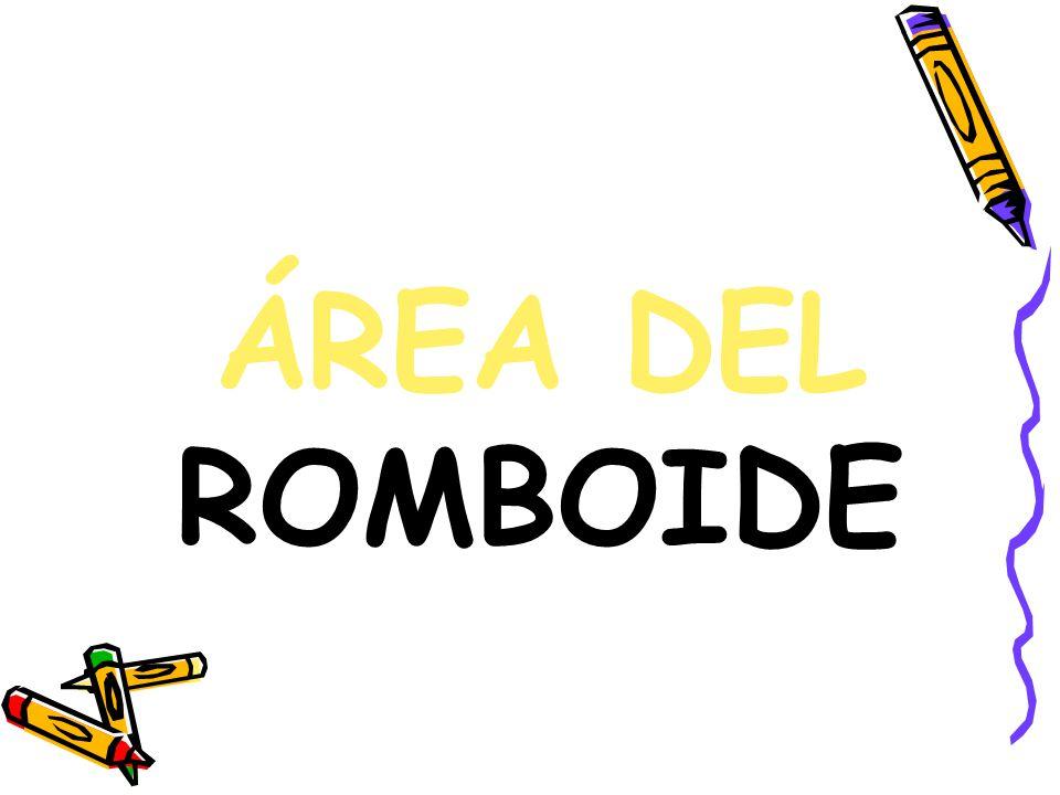 ÁREA DEL ROMBOIDE