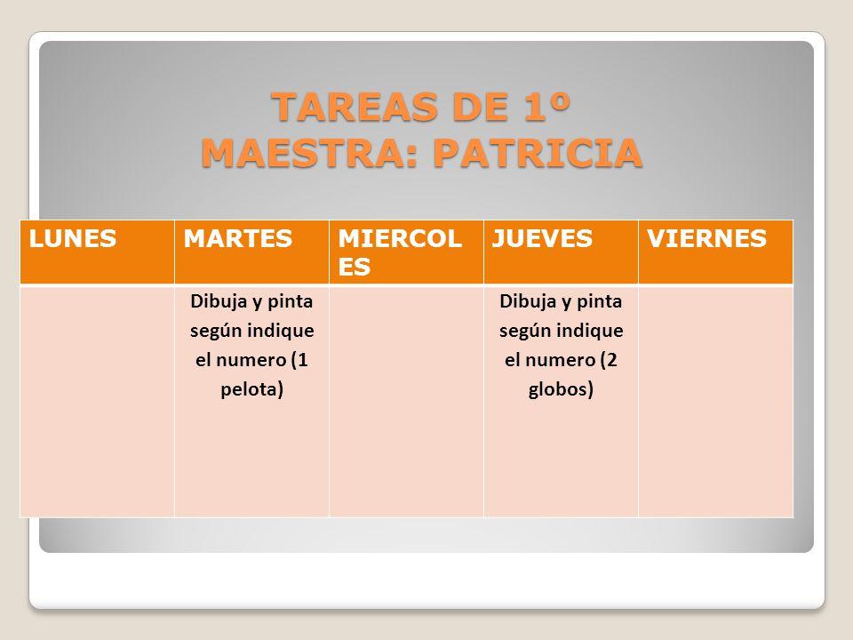 TAREAS DE 1º MAESTRA: PATRICIA