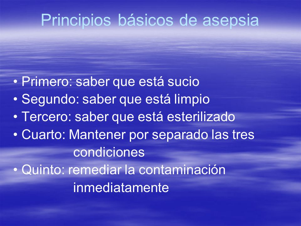 Principios básicos de asepsia
