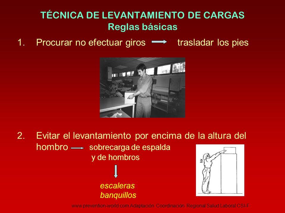 TÉCNICA DE LEVANTAMIENTO DE CARGAS Reglas básicas