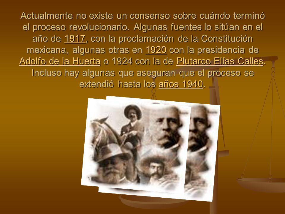 Actualmente no existe un consenso sobre cuándo terminó el proceso revolucionario.