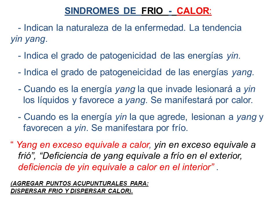 SINDROMES DE FRIO - CALOR: