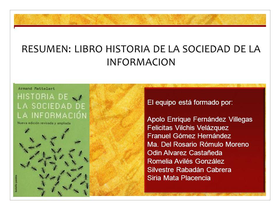 resumen libro historia de la sociedad de la informacion