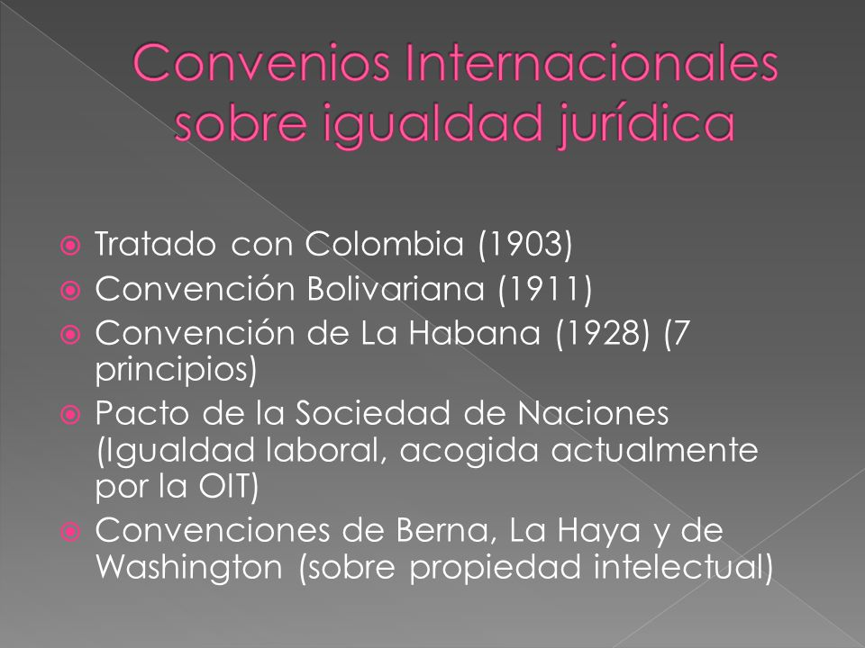 Convenios Internacionales sobre igualdad jurídica