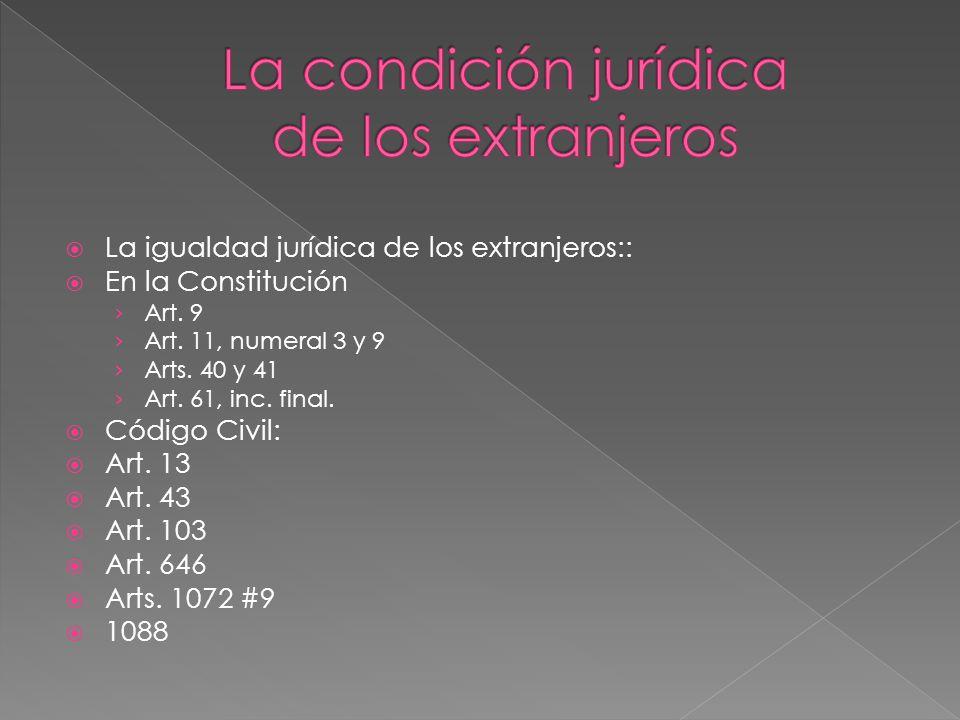 La condición jurídica de los extranjeros
