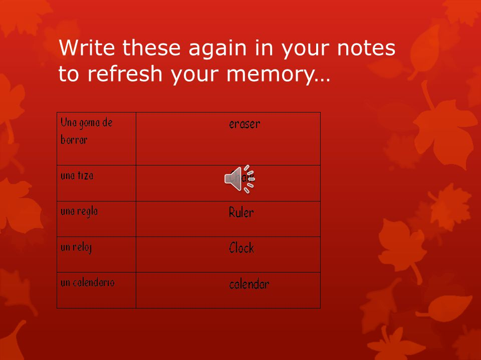 Write these again in your notes to refresh your memory…