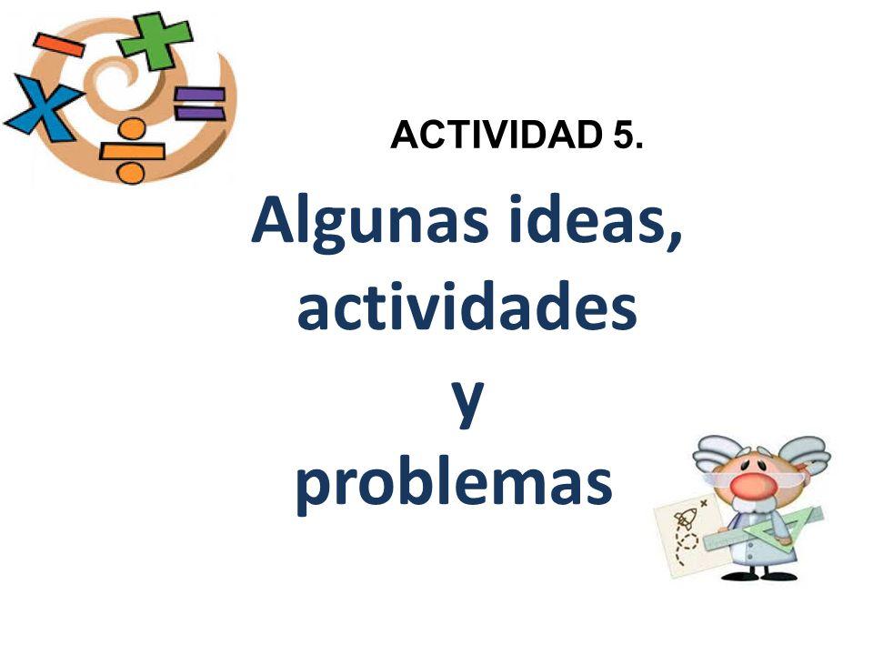 Algunas ideas, actividades