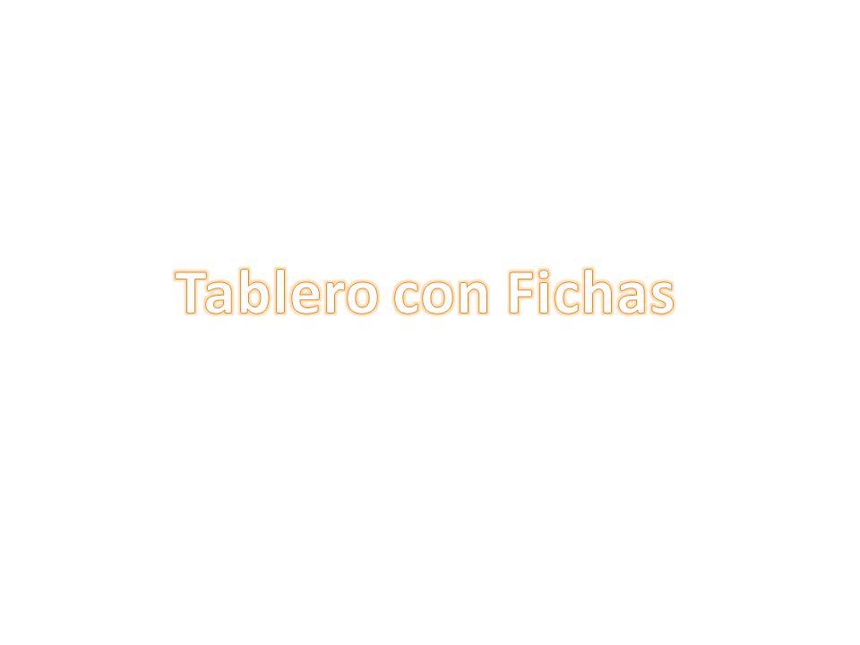 Tablero con Fichas