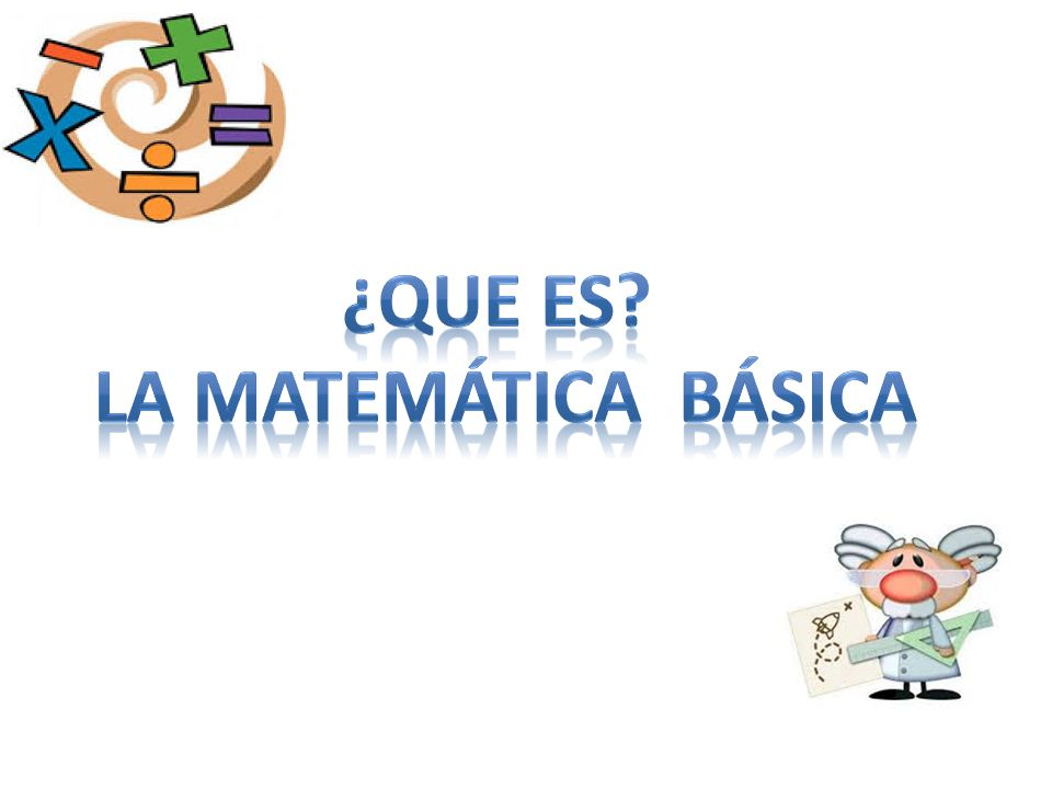 ¿Que es la matemática básica