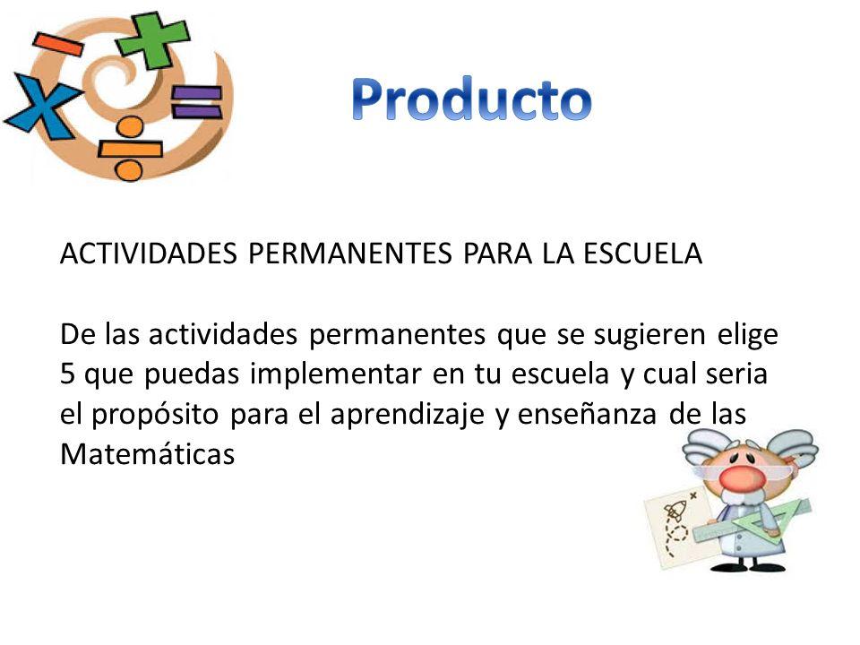 Producto ACTIVIDADES PERMANENTES PARA LA ESCUELA