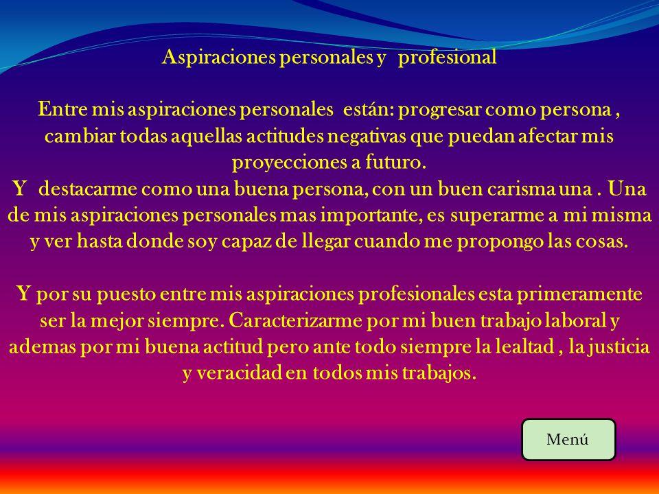 Aspiraciones personales y profesional