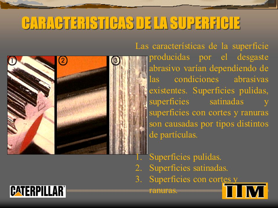 CARACTERISTICAS DE LA SUPERFICIE