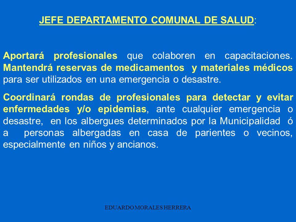 JEFE DEPARTAMENTO COMUNAL DE SALUD:
