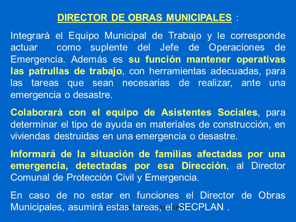 DIRECTOR DE OBRAS MUNICIPALES :