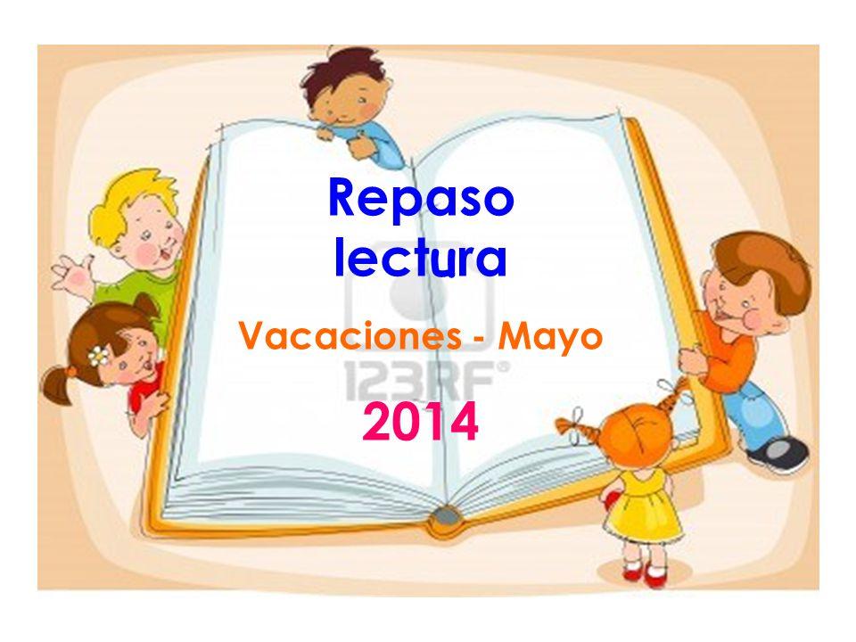 Repaso lectura Vacaciones - Mayo 2014