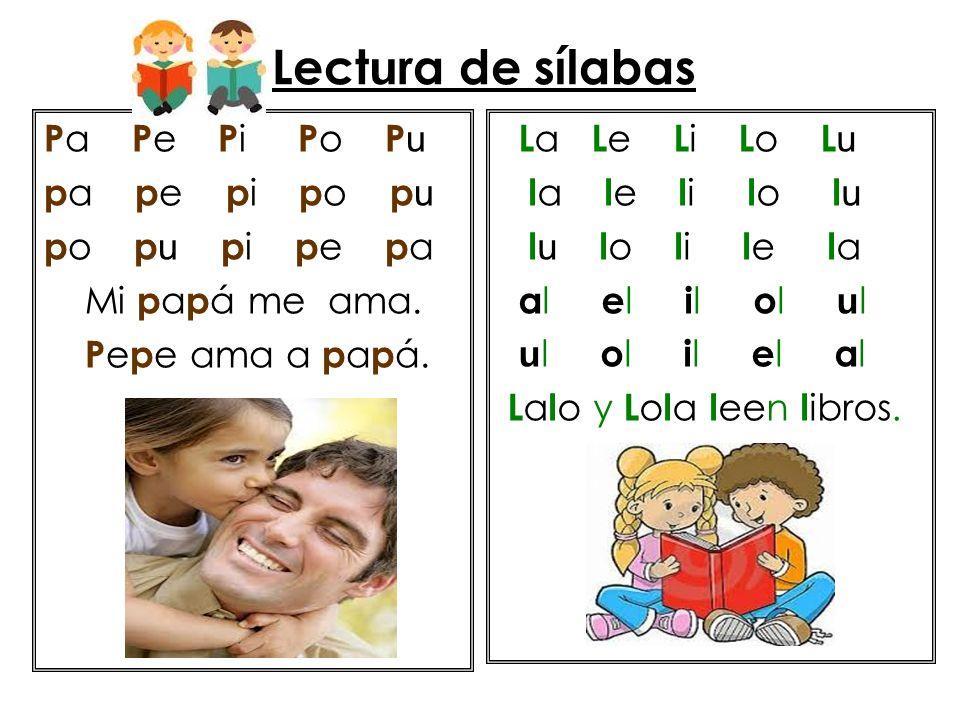 Lectura de sílabas Pa Pe Pi Po Pu pa pe pi po pu po pu pi pe pa