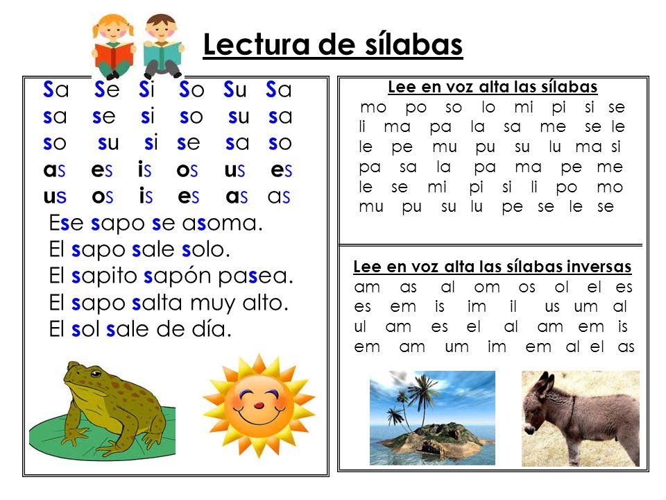 Lee en voz alta las sílabas Lee en voz alta las sílabas inversas