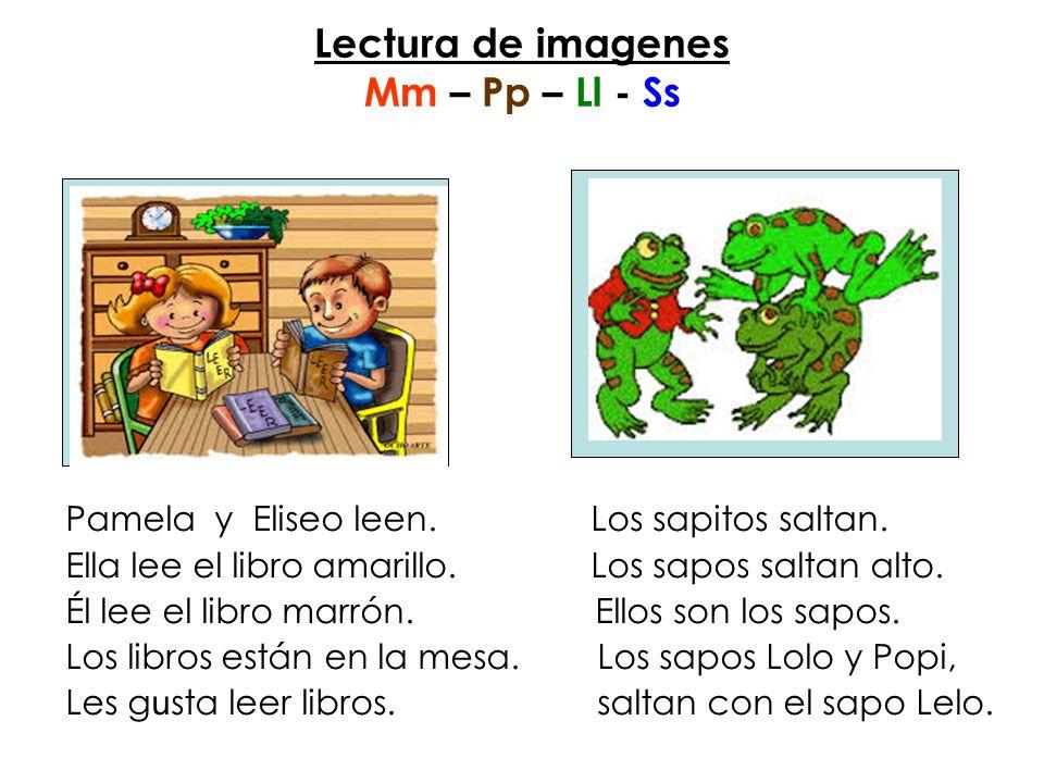 Lectura de imagenes Mm – Pp – Ll - Ss