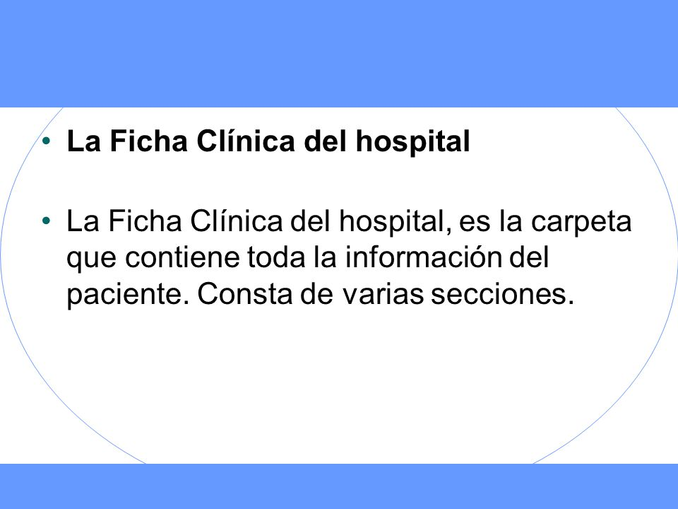 La Ficha Clínica del hospital