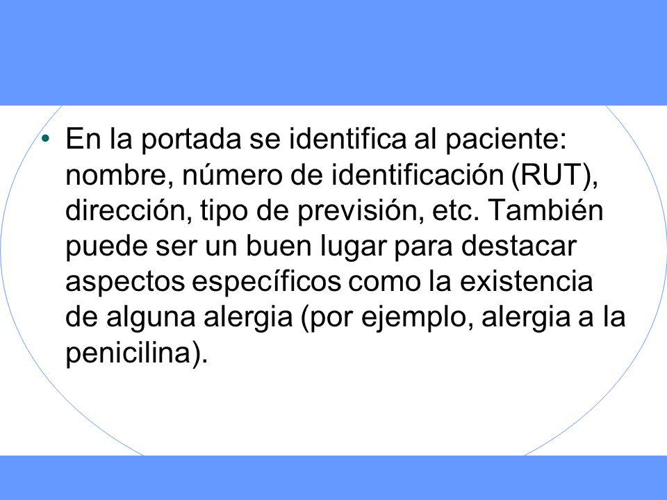 En la portada se identifica al paciente: nombre, número de identificación (RUT), dirección, tipo de previsión, etc.