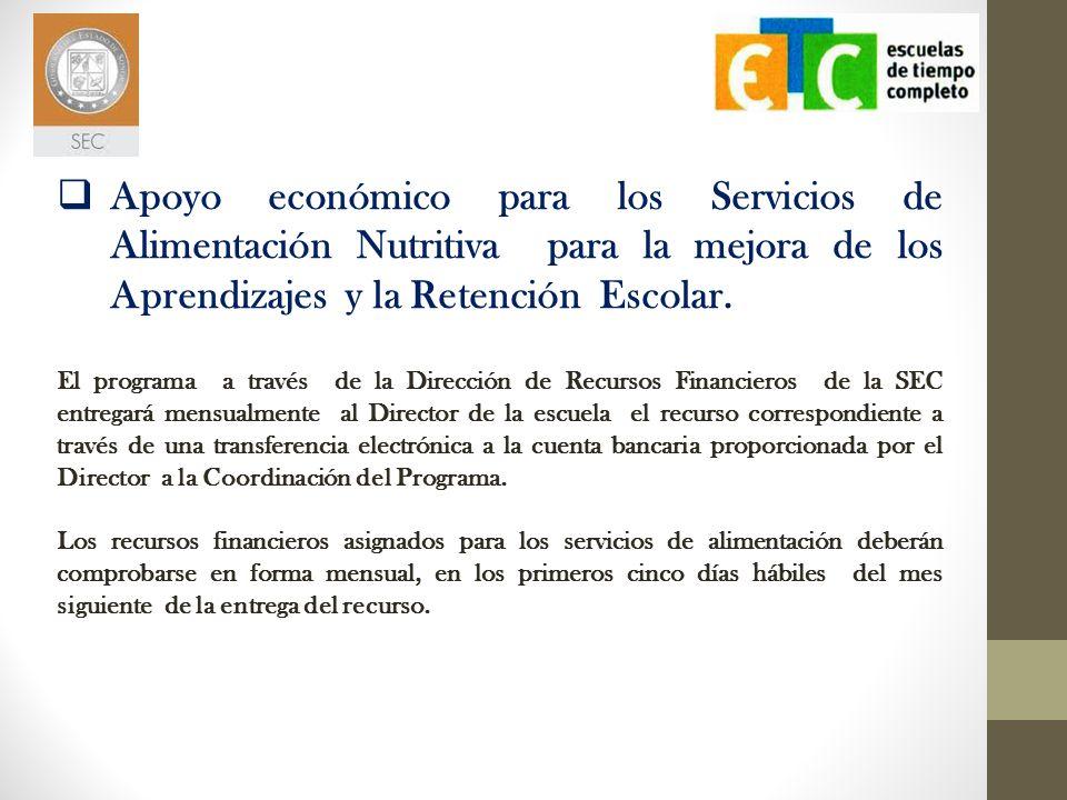 Apoyo económico para los Servicios de Alimentación Nutritiva para la mejora de los Aprendizajes y la Retención Escolar.
