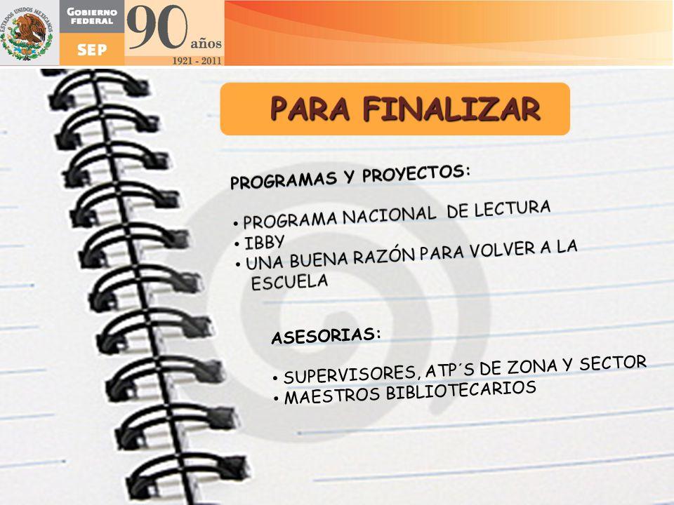 PARA FINALIZAR PROGRAMAS Y PROYECTOS: PROGRAMA NACIONAL DE LECTURA