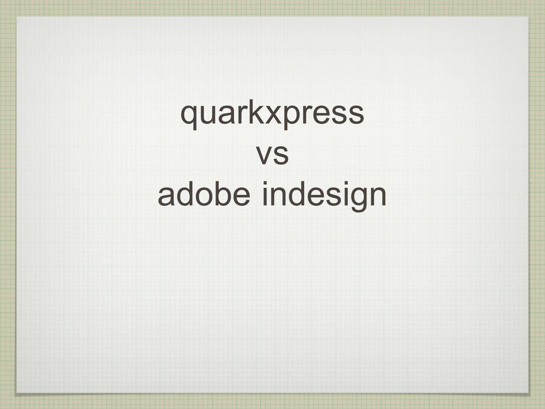 quarkxpress vs adobe indesign - ppt video online descargar