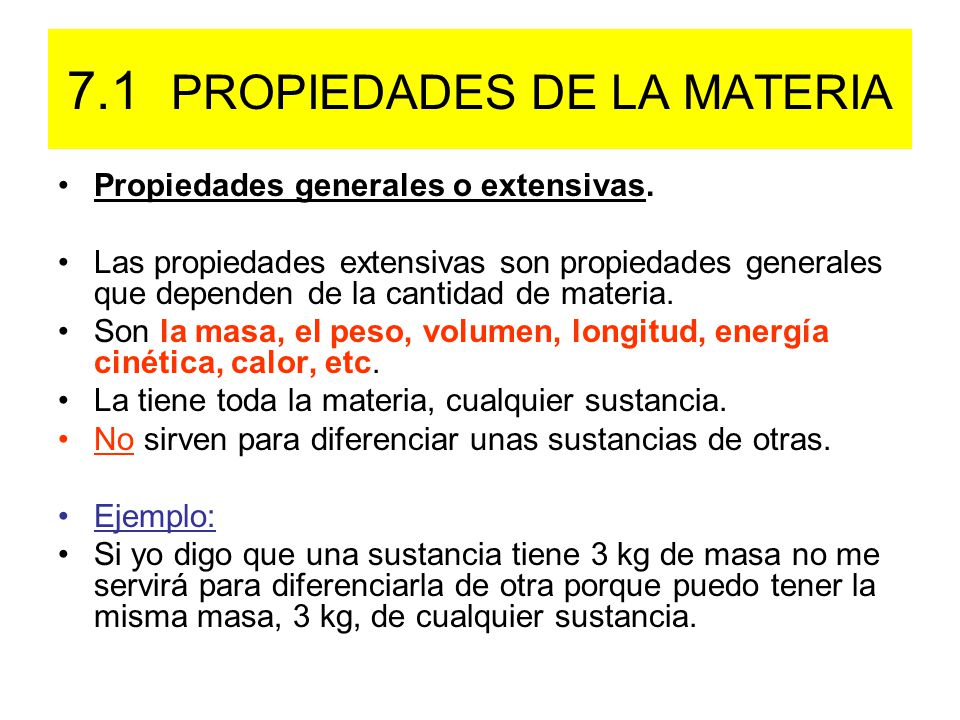 7.1 PROPIEDADES DE LA MATERIA