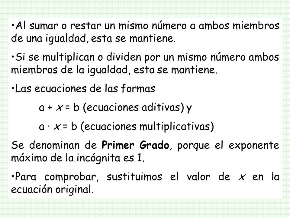 Las ecuaciones de las formas a + x = b (ecuaciones aditivas) y