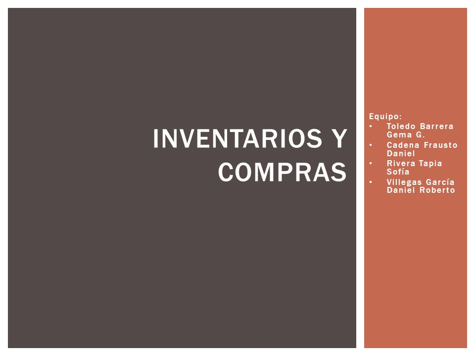Inventarios y Compras Equipo: Toledo Barrera Gema G.