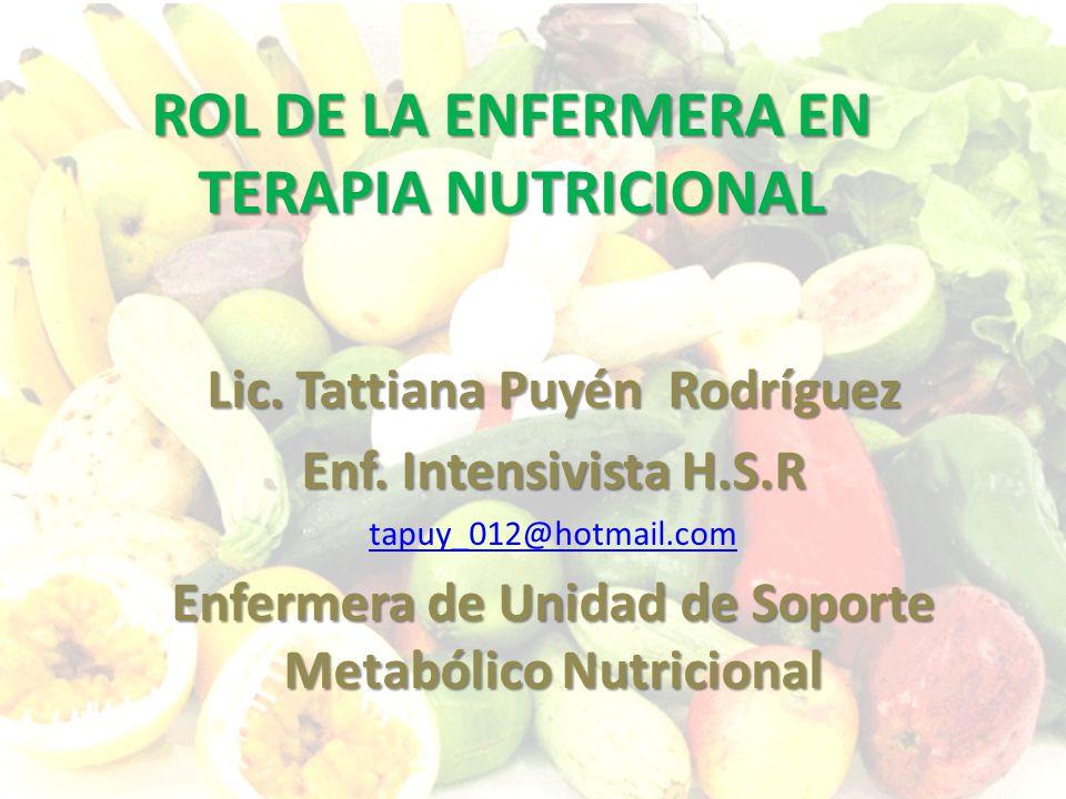 ROL DE LA ENFERMERA EN TERAPIA NUTRICIONAL