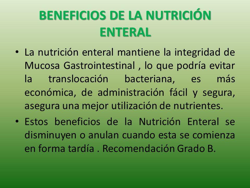 BENEFICIOS DE LA NUTRICIÓN ENTERAL