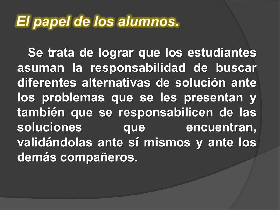 El papel de los alumnos.