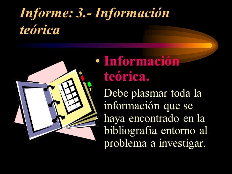 Informe: 3.- Información teórica