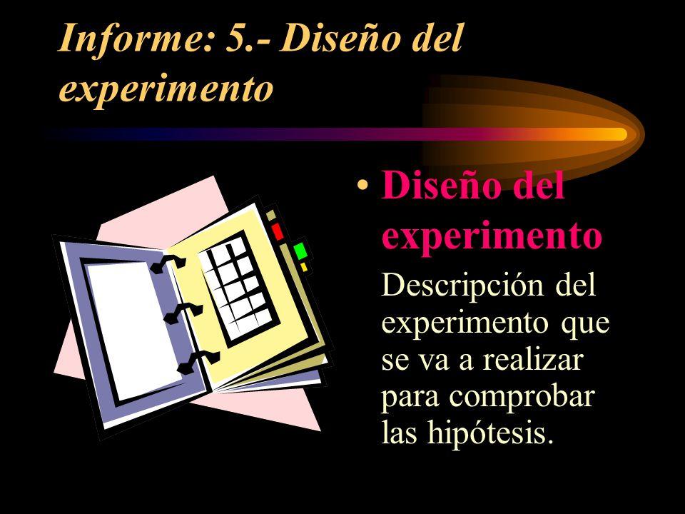 Informe: 5.- Diseño del experimento