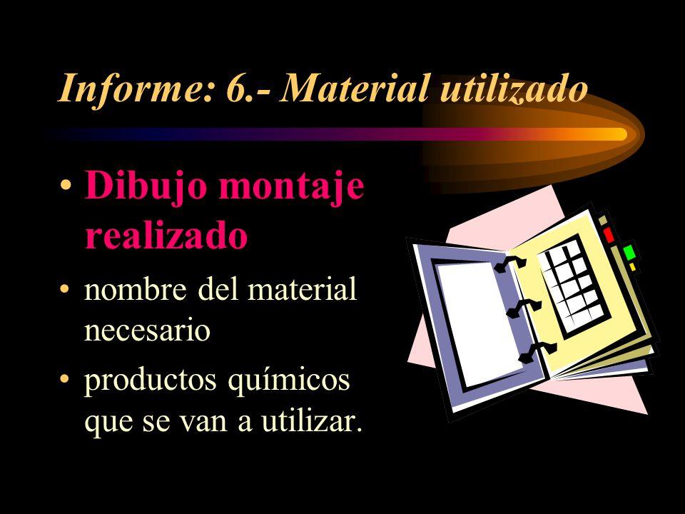 Informe: 6.- Material utilizado