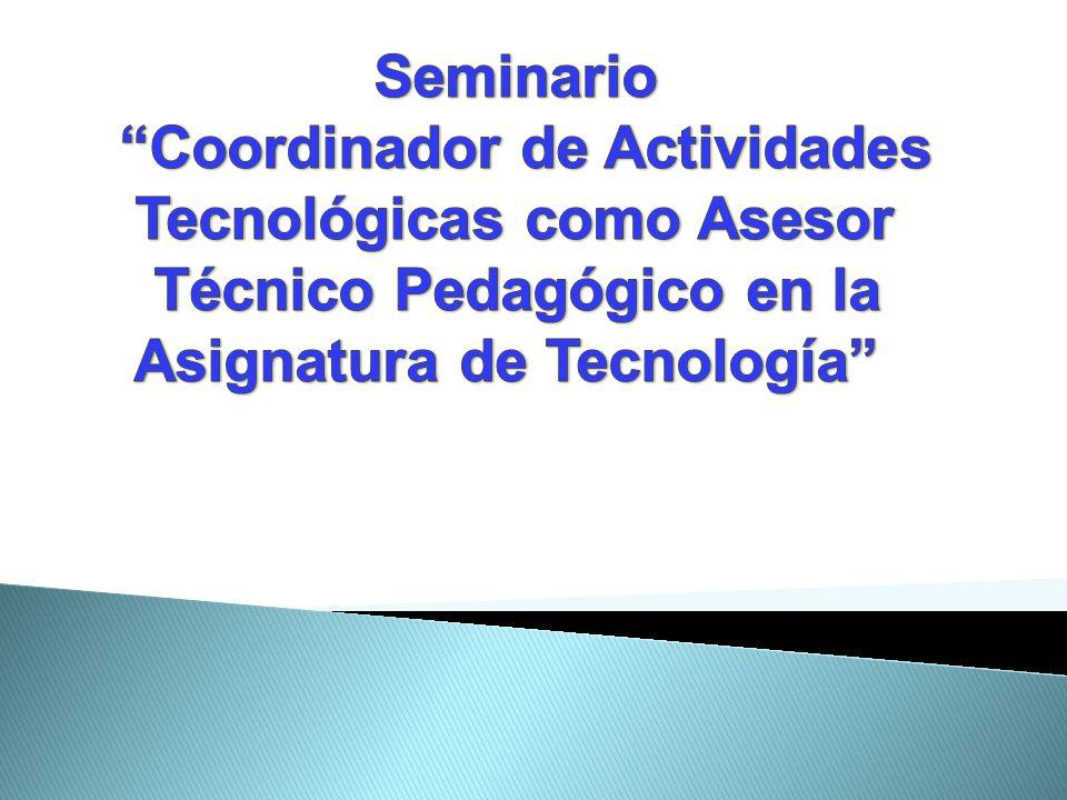 Coordinador de Actividades Tecnológicas como Asesor