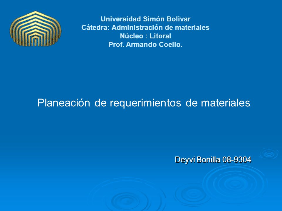 Universidad Simón Bolívar Cátedra: Administración de materiales