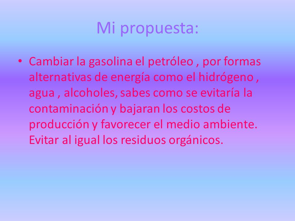 Mi propuesta: