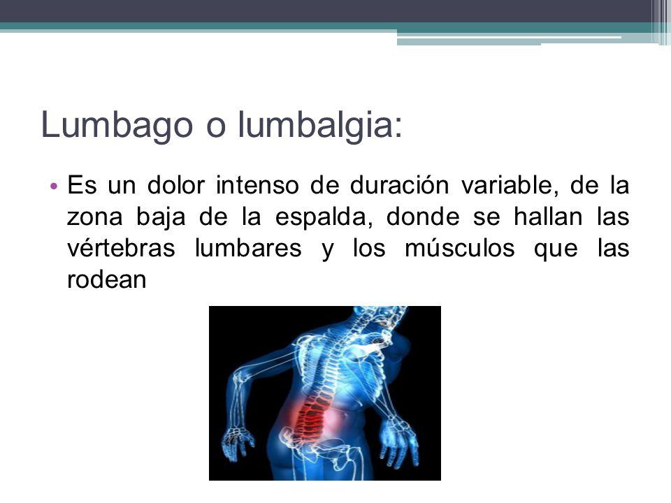 Lumbago o lumbalgia: