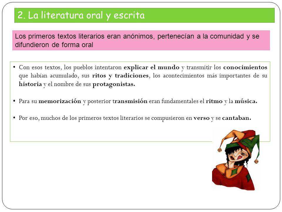 2. La literatura oral y escrita