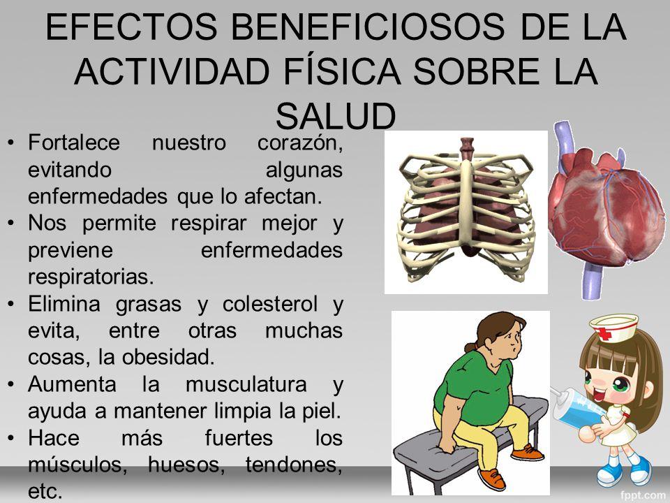 EFECTOS BENEFICIOSOS DE LA ACTIVIDAD FÍSICA SOBRE LA SALUD