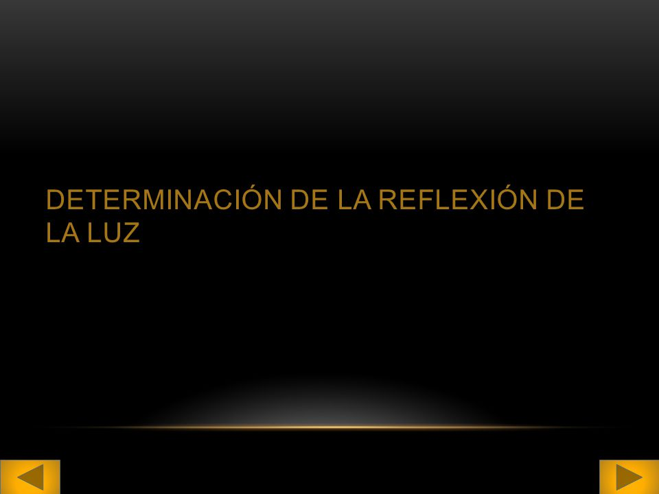 Determinación de la reflexión de la luz