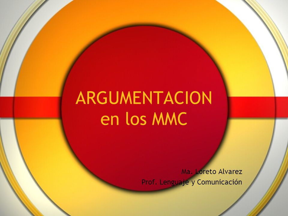 ARGUMENTACION en los MMC