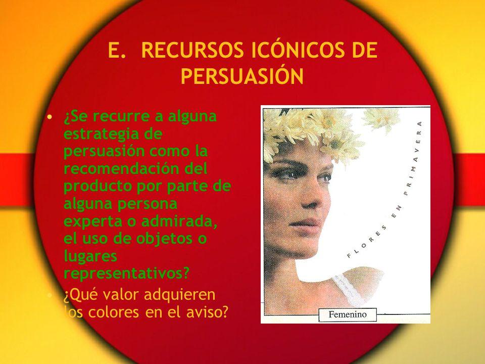 E. RECURSOS ICÓNICOS DE PERSUASIÓN