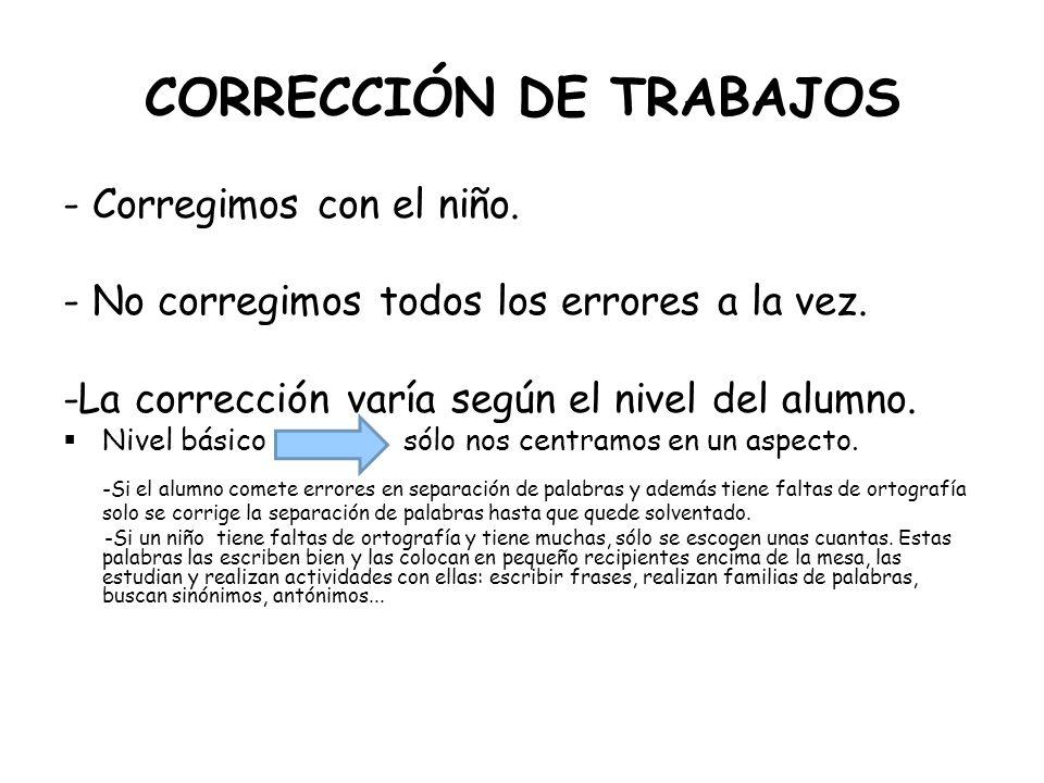 CORRECCIÓN DE TRABAJOS